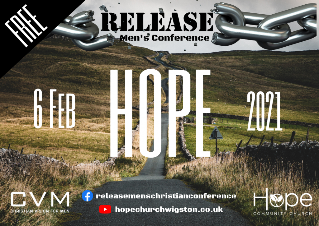 Release Hope Mens Christian Conference on 6th February 2021
